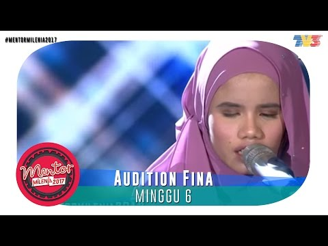 #MentorMilenia2017 | Minggu 6 | Audition Fina