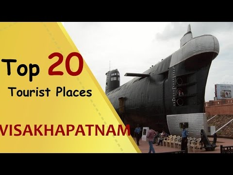 """VISAKHAPATNAM"" Top 20 Tourist Places 
