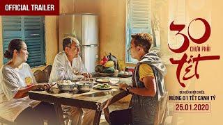 30 Chưa Phải Tết   Trailer   Phim Tết 2020   Trường Giang, Mạc Văn Khoa