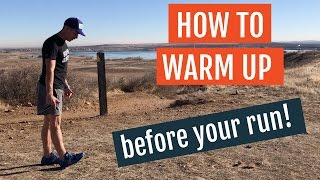 How to Warm Up Before Your Run