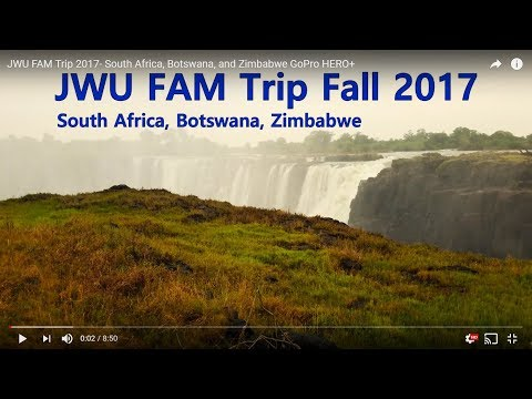 JWU FAM Trip 2017- South Africa, Botswana, and Zimbabwe GoPro HERO+