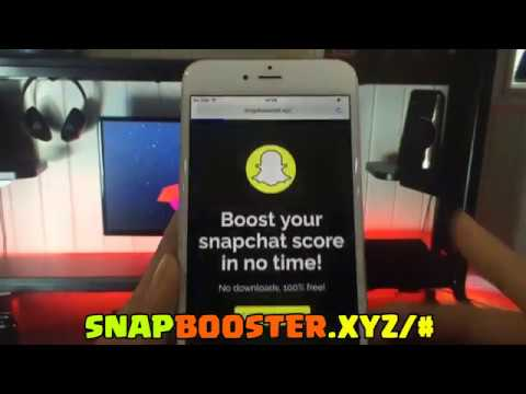 Snapchat score boost/hack   Get millions of snapchat boost (no spam/jailbreak) 2017