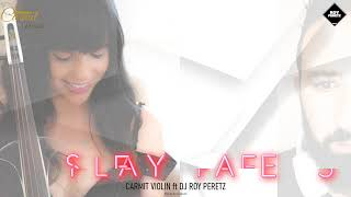 Play Safe - Carmit Violin ft DJ Roy Peretz