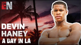 A Day In LA With Devin Haney | EsNews Boxing