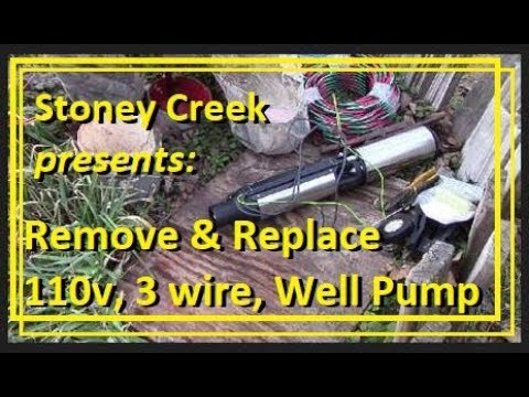 Remove & Replace 110v, 3 wire, 1/2 hp Submersible Well Pump on