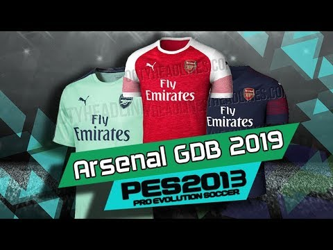 8cb8c46f8 PES 2013 • Arsenal Full GDB Kits 2018 2019 • Download - YouTube