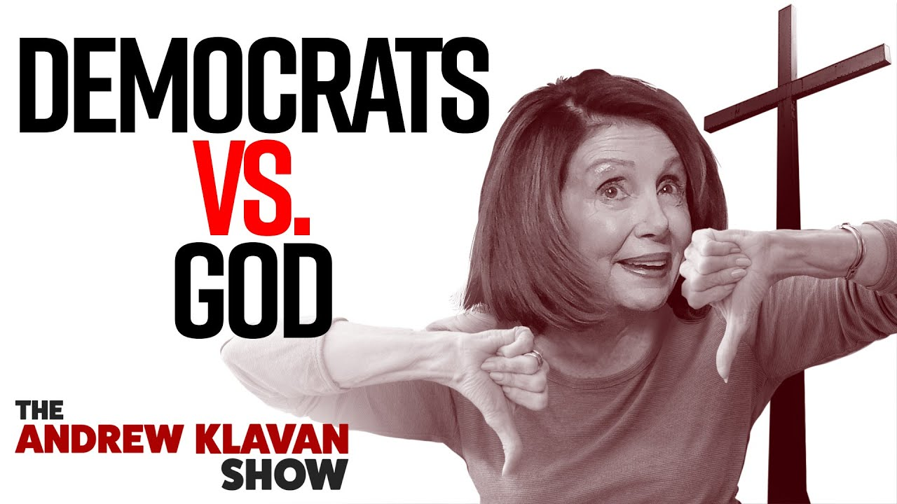 Democrats vs God | The Andrew Klavan Show Ep. 922