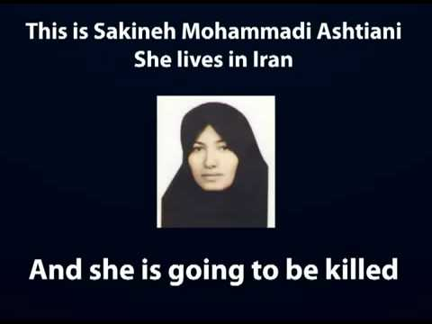 IRAN - Stop the execution of Sakineh Mohammadi Ashtiani