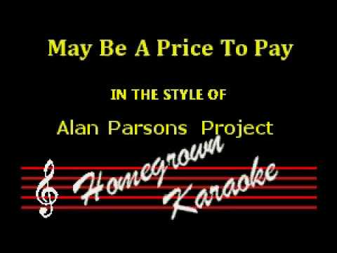 Alan Parsons Project - May Be A Price To Pay - Karaoke