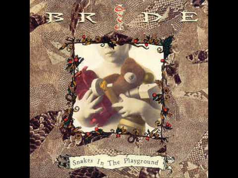 Bride - 1 - Rattlesnake - Snakes In The Playground (1992)