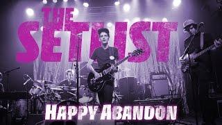 Happy Abandon at the Pour House   THE SETLIST – S01E17