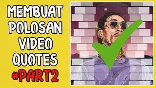 Cara membuat Polosan video es keren Tutorial Part2