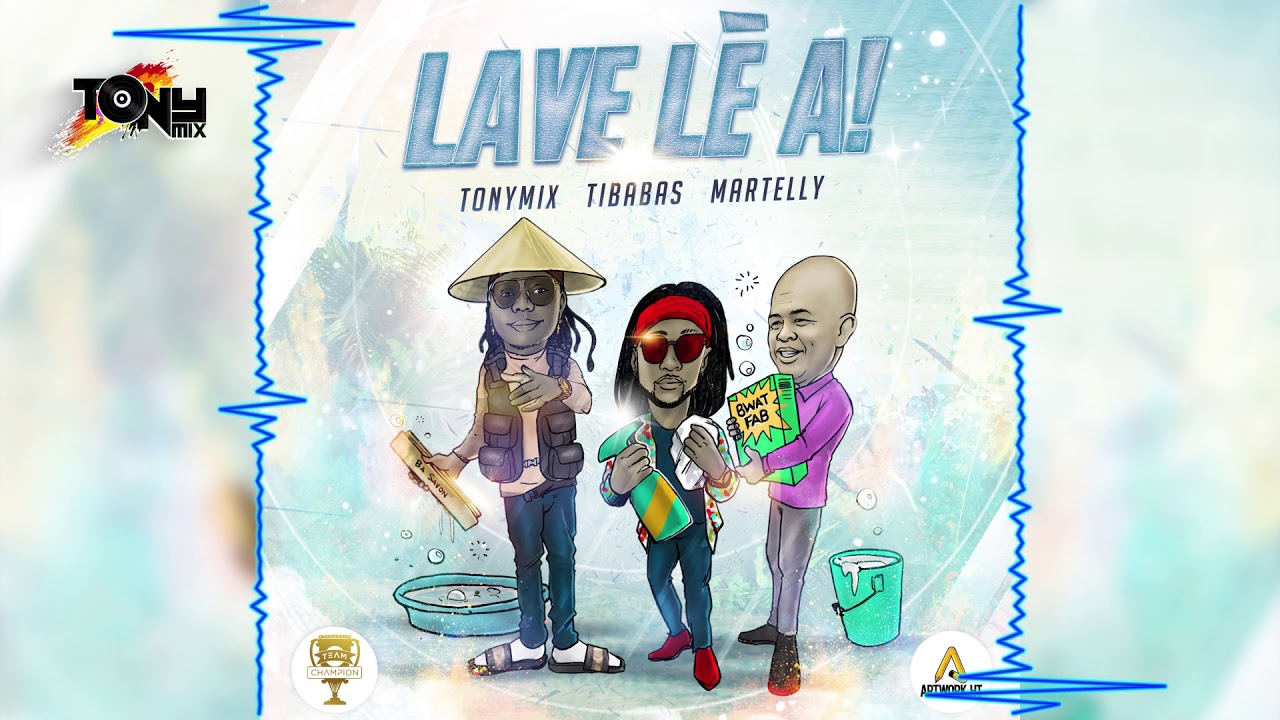 Download Tony Mix - Lave lè a Ft. Babas & Sweet Micky