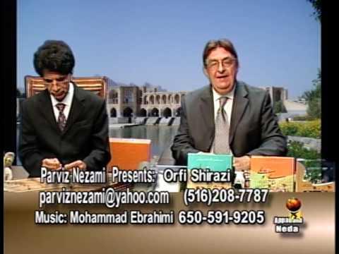 Parviz Nezami presents Orfi Shirazi