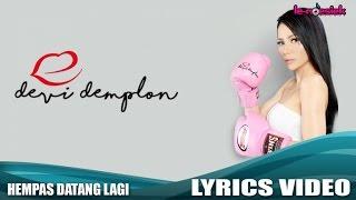 Video Devi Demplon - Hempas Datang Lagi (Official Lyric Video) download MP3, 3GP, MP4, WEBM, AVI, FLV Januari 2018