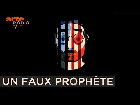 Un faux prophète - ARTE Radio