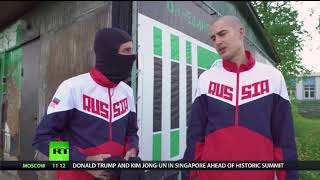 In The Now Meets Russian Hooligan From BBC Documentary