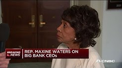 Rep. Maxine Waters: I believe we have to be careful with the financial system