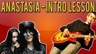 Slash: Anastasia - Intro Guitar Lesson (WITH TABS)