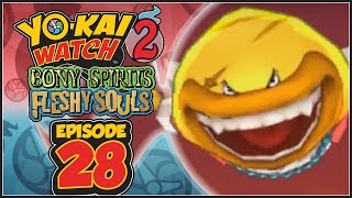 Yo-Kai Watch 2 Bony Spirits / Fleshy Souls - Episode 28 | Demuncher! [English 100% Walkthrough]