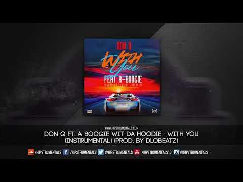 Don Q Ft. A Boogie Wit Da Hoodie - With You [Instrumental] (Prod. By DloBeatz)