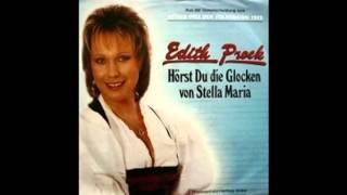 EDITH PROCK HÖRST DU DIE GLOCKEN VON STELLA MARIA