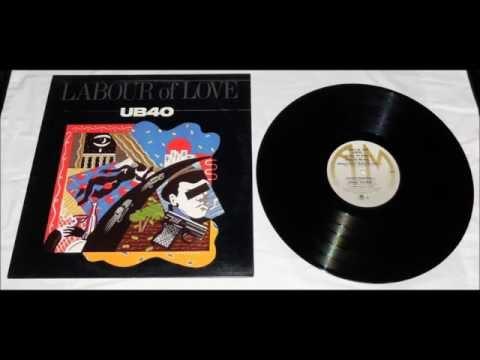 "UB40 - ""Labour of Love"" Complete Album"