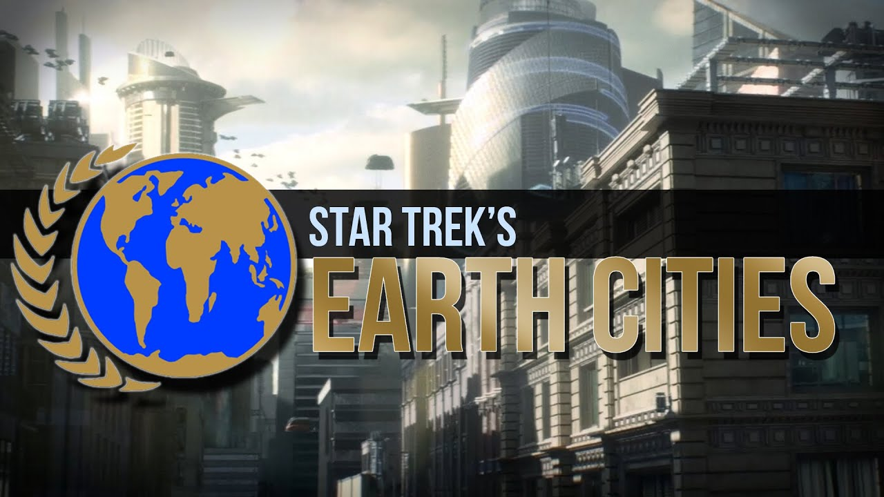 Download Star Trek's Earth Cities (Some of Anyway)