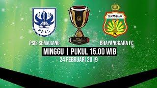 Jadwal Piala Indonesia, PSIS Semarang Vs Bhayangkara FC, Minggu pukul 15.00 WIB
