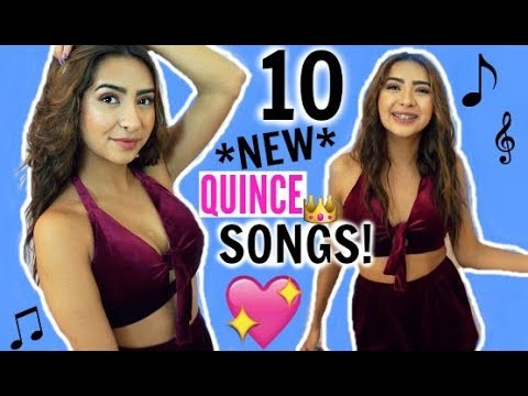 10 NEW LIT SONGS FOR YOUR QUINCEAÑERA PT. 2