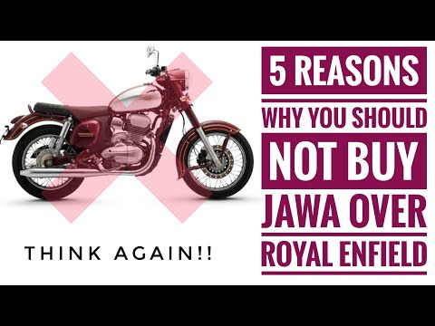 5 Resons Why I Won't Buy Jawa!! Is Royal Enfield Better?