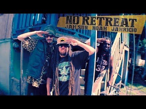 Jah Sun feat. Jahricio & Noah - No Retreat...