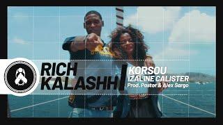 Rich - Korsou Ft. Izaline Calister (Prod. Pastor & Alex Sargo)