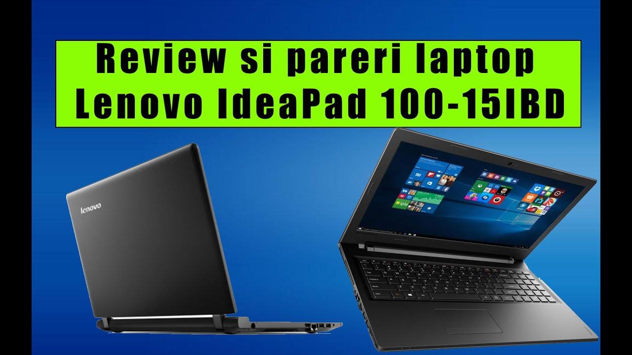 Review si pareri laptop Lenovo IdeaPad 100-15IBD