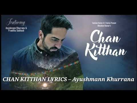 Official Lyrical Video: Chan Kitthan Song | Ayushmann | Pranitha | Bhushan Kumar | Rochak | Kumar