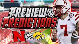 The Black Friday DUAL! Nebraska vs Iowa PREDICTIONS & PREVIEW Husker Big 10 Football