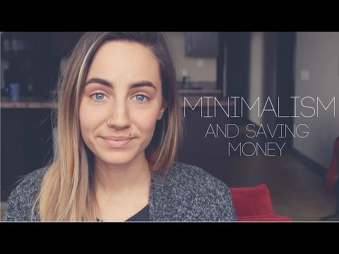 Less is More || Minimalism and Saving Money