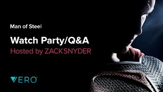Man Of Steel Watch Party With Zack Snyder By Vero True Social.