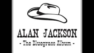 Alan Jackson - Appalachian Mountain Girl