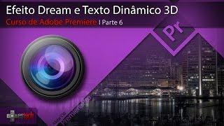 Video Premiere - Efeito Dream e Texto Dinâmico 3D download MP3, 3GP, MP4, WEBM, AVI, FLV Juni 2018