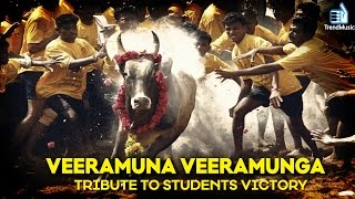 Download Veeramuna Veeramunga - #Jallikattu | Tribute to Students Victory | Trend Music MP3 song and Music Video