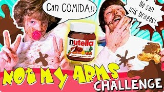 😧  NOT MY ARMS Challenge 👐  * Reto NO SON MIS BRAZOS * NOT MY HANDS 👋
