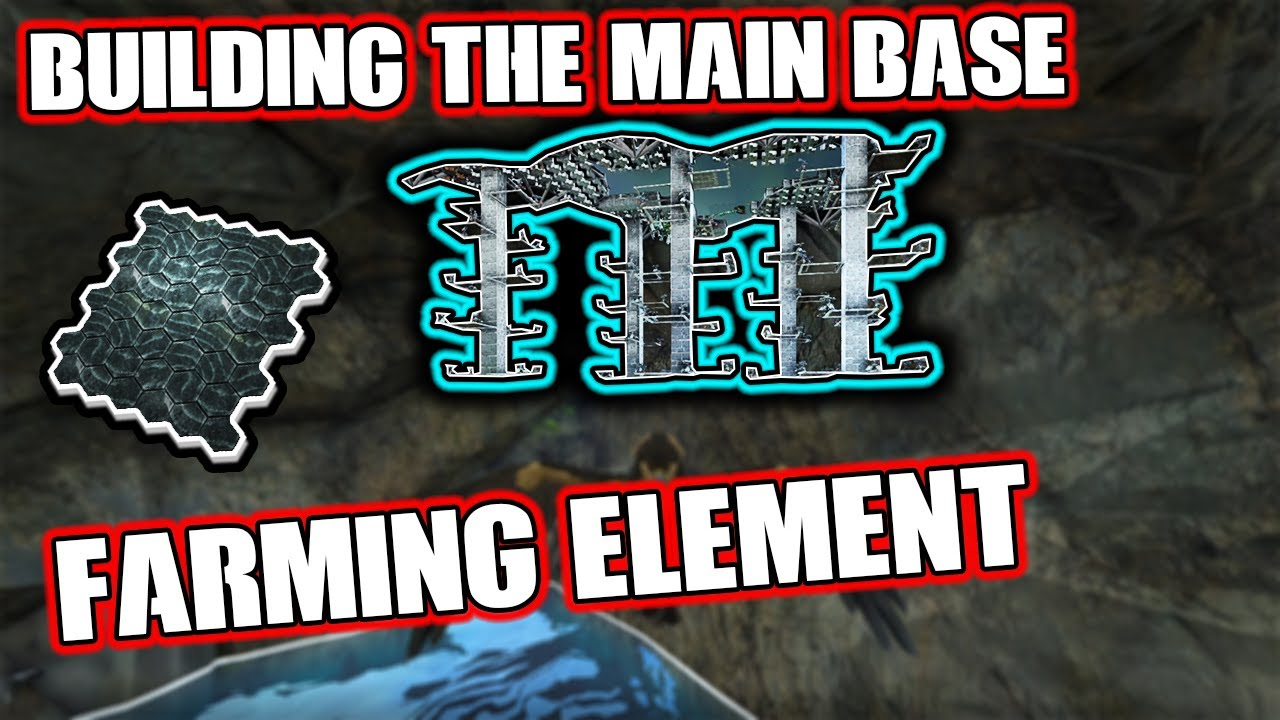 BUILDING THE MAIN BASE AND FARMING ELEMENT - MTS MAIN CLUSTER S5 Ep 10 - Ark: Survival Evolved