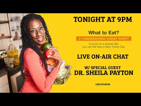Dr Sheila Payton is on Decatur FM Tonight at 9 PM.