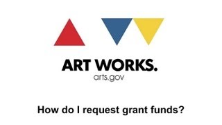 For NEA Grantees: Requesting Payment thumbnail
