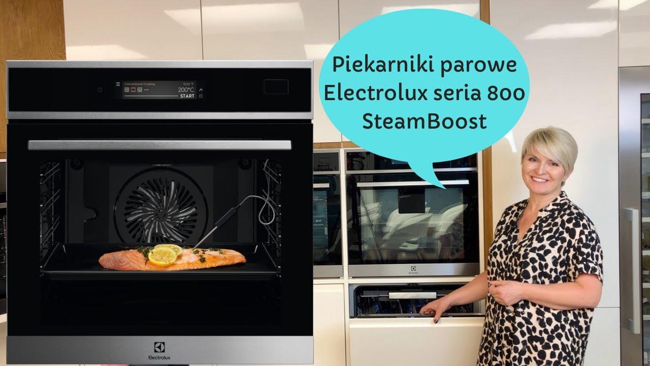 Piekarniki parowe Electrolux seria 800 SteamBoost