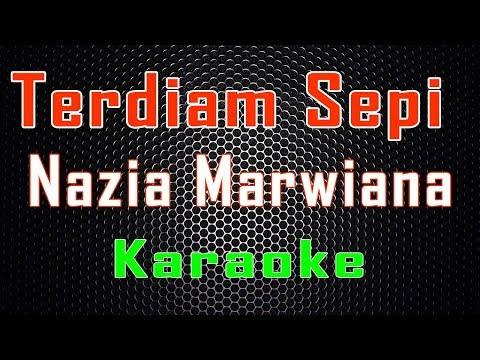 Nazia Marwiana - Terdiam Sepi (Karaoke) | LMusical