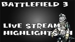 Twitch BF3 Stream Highlights (5.25.12)