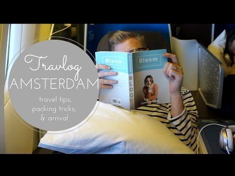 Travlog: Amsterdam Day 1: Travel Tips, Packing Tricks, & Arrival!