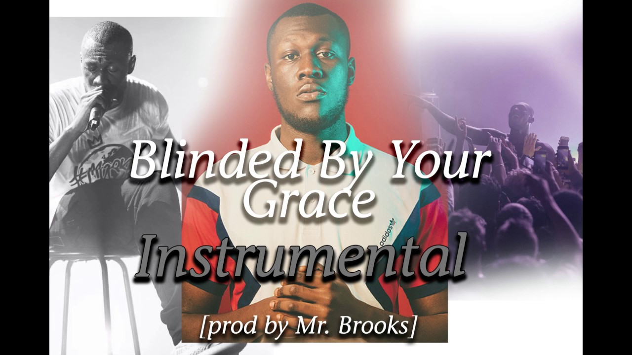 Download Stormzy - blinded by your grace pt.2 (instrumental) [prod by Mr Brooks]